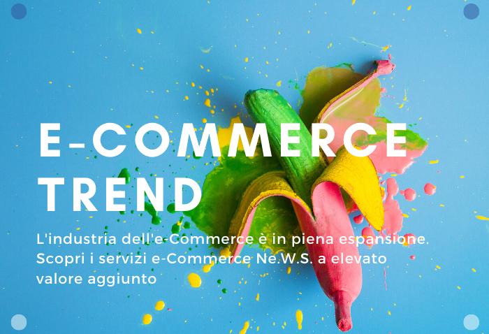 Ne.W.S - e-Commerce Trend