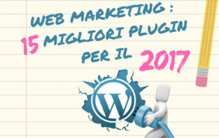 i 15 migliori plugin per il web marketing in vista del 2017