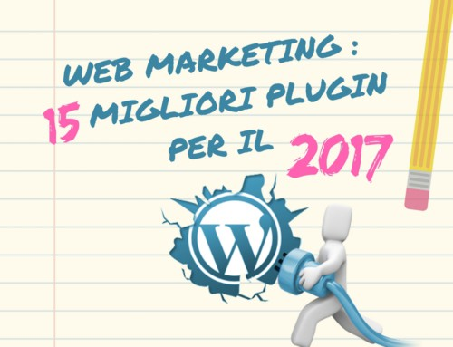 WordPress: i 15 migliori plugin per il web marketing in vista del 2017